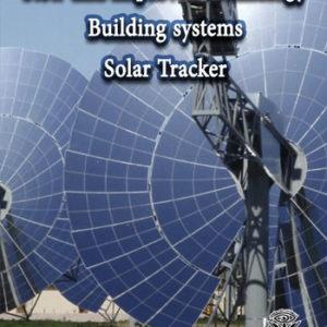 کتاب تکنولوژی نوین و بهینه در ساخت سیستمهای ردیاب خورشیدی نوشته حسین دهقانی